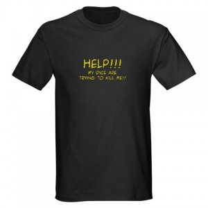 Dice Shirt - Cafepress